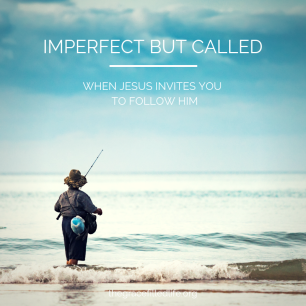 Imperfect but called