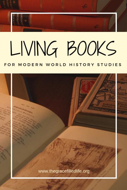 Charlotte Mason inspired: Giant list of 50 living books for world history - modern era