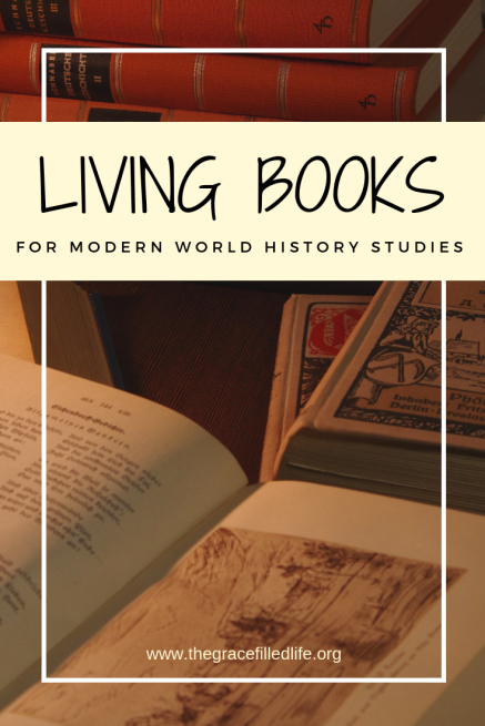 Charlotte Mason inspired: Giant list of 50 living books for world history - modern era