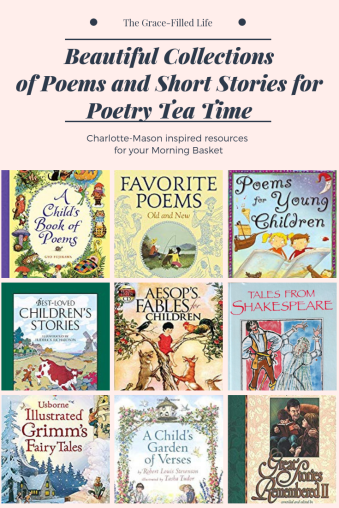 Charlotte Mason inspired collections of poems and short stories for poetry tea time