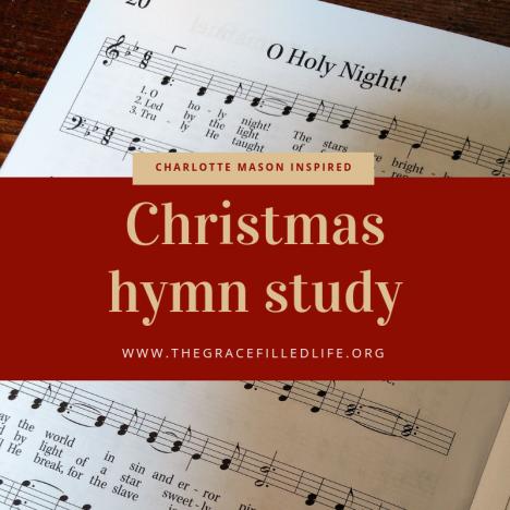 Charlotte Mason Inspired Christmas Hymn Study (1)