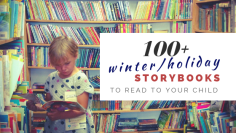 Over 100 winter and holiday themed storybooks to read to your child!