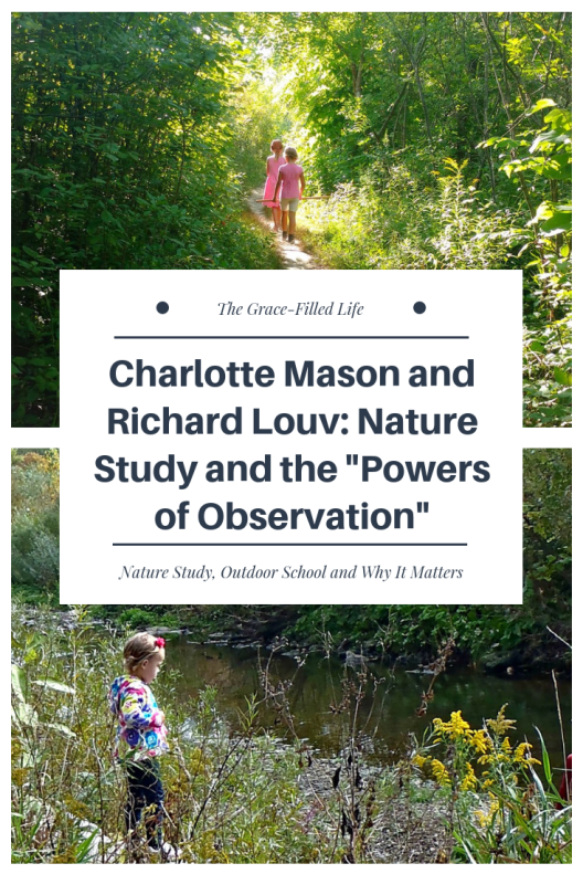 Charlotte Mason and Richard Louv: Nature Study and the Powers of Observation