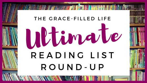 The Grace-Filled Life Ultimate Reading List Round-Up