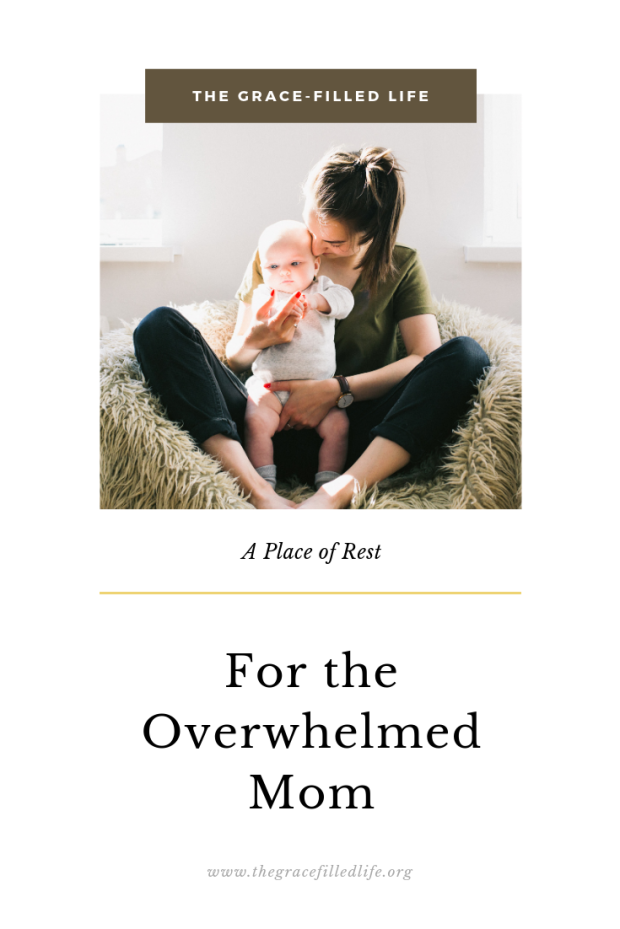 Rest for the Overwhelmed Mom