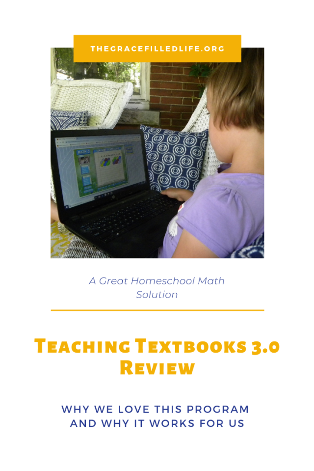 Pinterest Graphic: A comprehensive Teaching Textbooks 3.0 online math review - Why one homeschool loves it and why it worked so well for them.